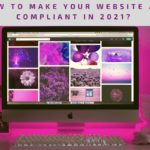 How To Make Your Website ADA Compliant In 2021