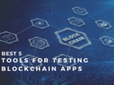 5 Most Popular Tools for Testing Blockchain Apps